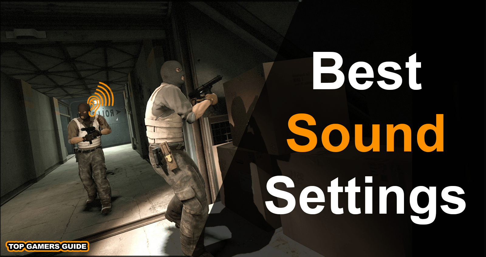 Best Sound Settings CSGO - See Around The Corners [2019]