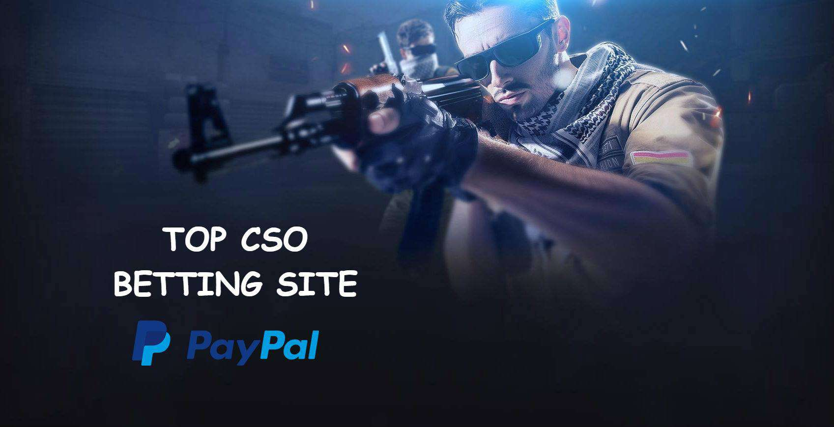CSGO betting with paypal