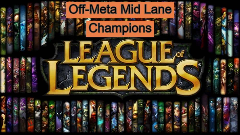 off meta mid lane league of legends