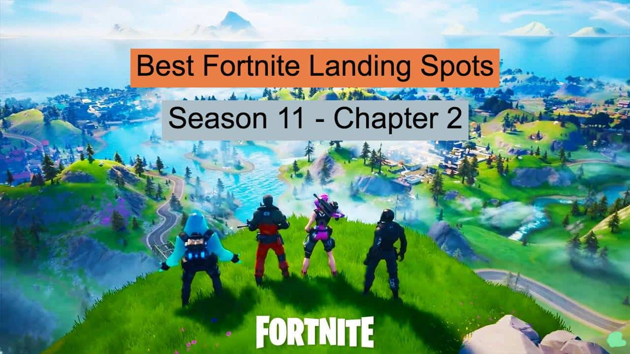 Fortnite landing spots season 11 chapter 2