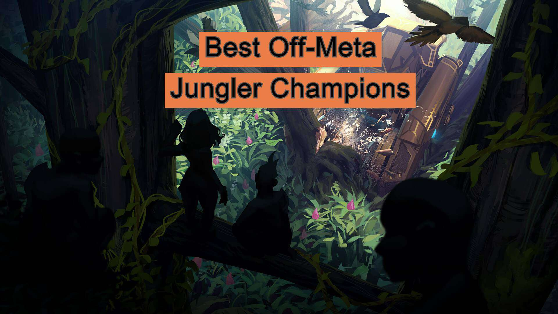 best off meta jungle champions league of legends