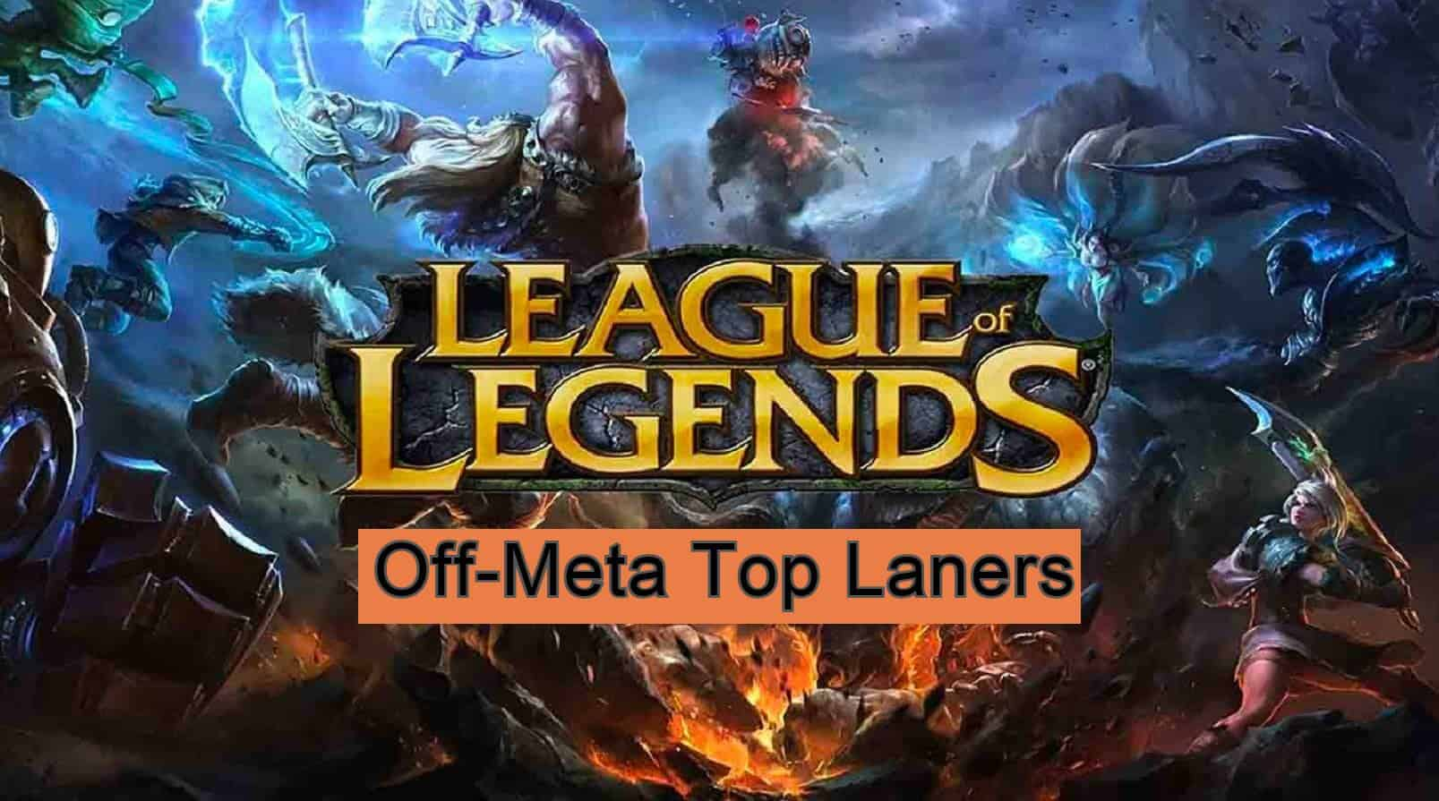 off meta top lane league of legends