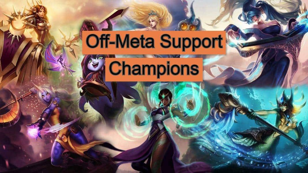 Off-meta support champs in lol