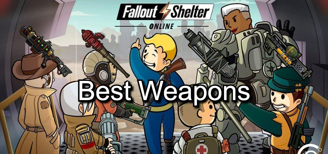 Best weapons in fallout shelter