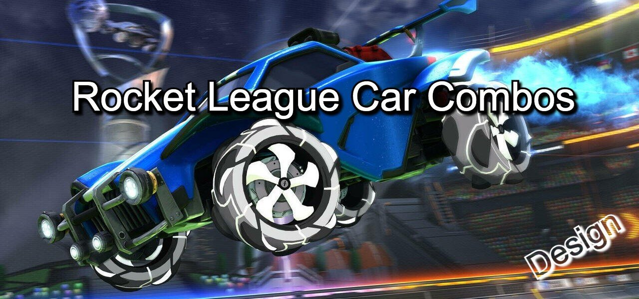 Rocket league combos and design