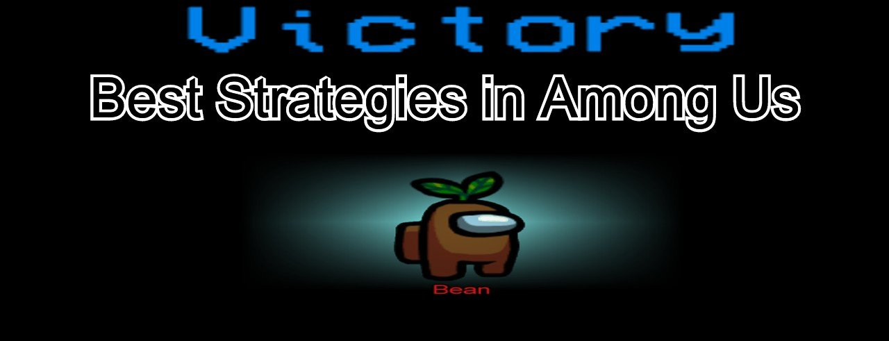 best strategies in among us