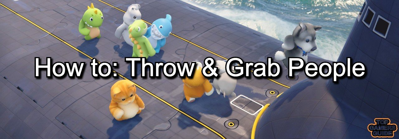 How to grab and throw people in Party animals