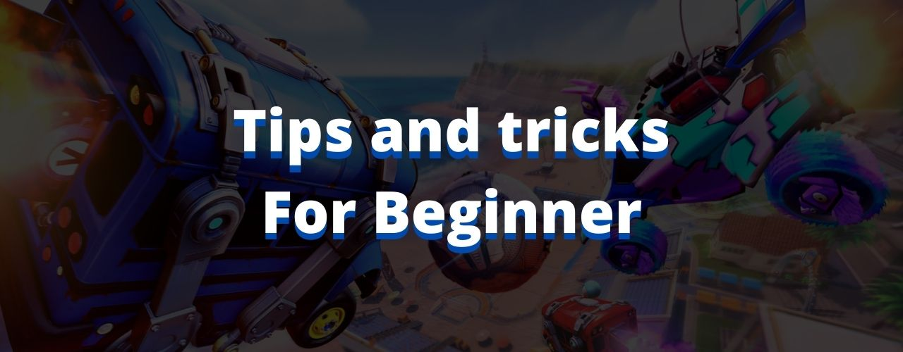 tips for rocket league