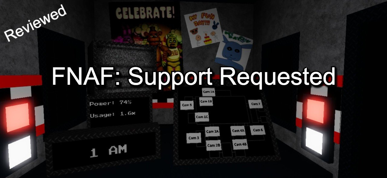 FNAF Support requested roblox game