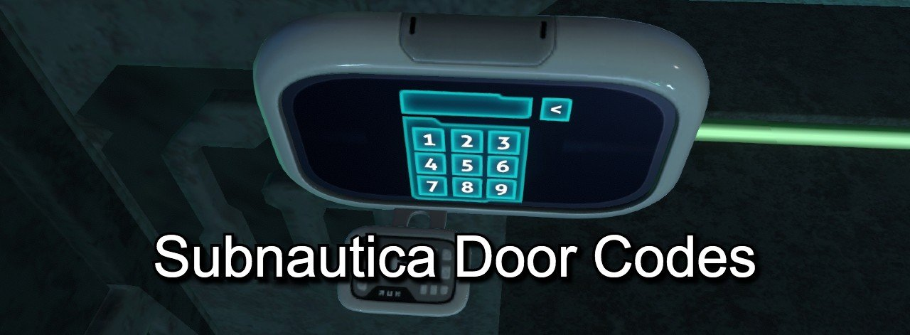 Subnautica door codes