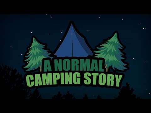 a-normal-camping-story